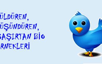 Güldüren, Düşündüren, Şaşırtan Twitter Bio Tanımlamaları