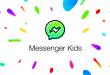Facebook 'Messenger Kids'i Çıkardı